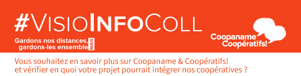 Réunion d'information collective – Coopaname et Coopératifs !
